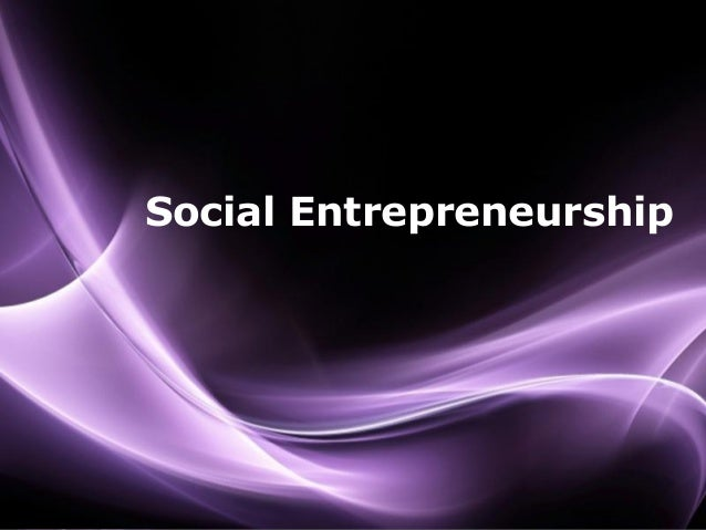 Page 1 Social Entrepreneurship