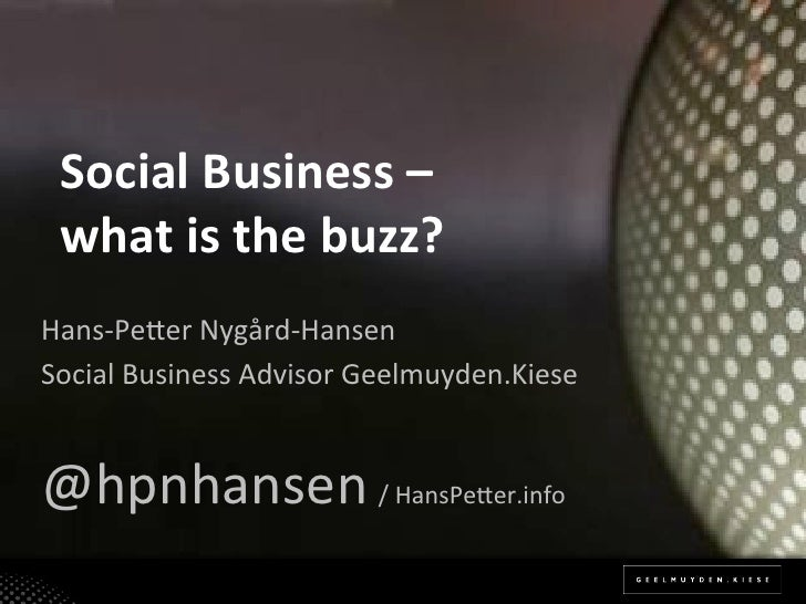 Social business   what is the buzz