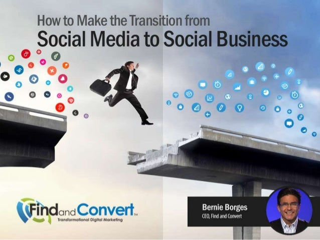 How to Make the Transition from Social Media to Social Business