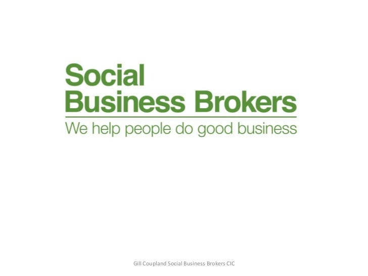 Gill Coupland Social Business Brokers CIC