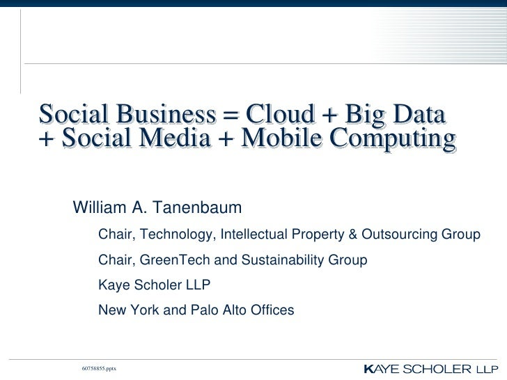 Social Business =Cloud + Big Data + Social Media + Mobile Computing