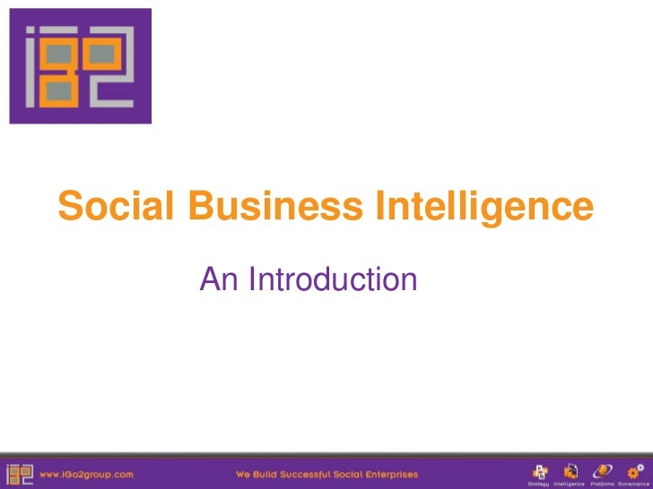 Social Business Intelligence       An Introduction