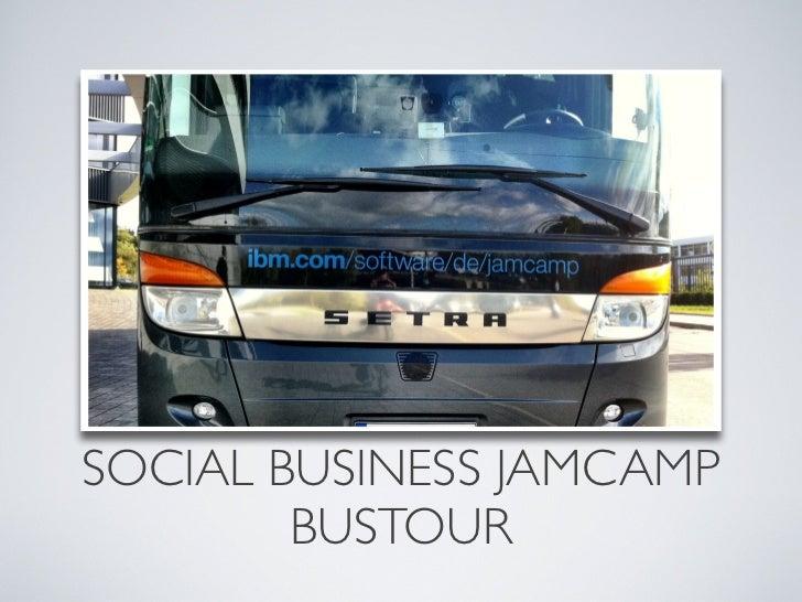 SOCIAL BUSINESS JAMCAMP        BUSTOUR