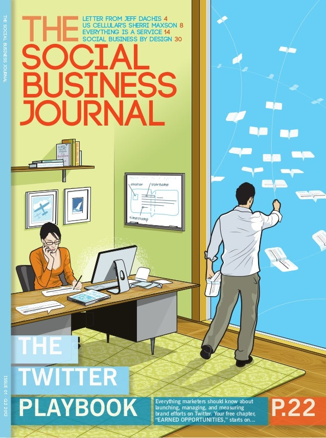 THE                                  Letter from Jeff Dachis 4THE SOCIAL BUSINESS JOURNAL                                 ...