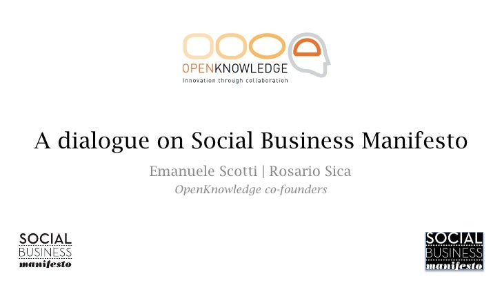 rn frome newd things,ng old dialogue on Social Business Manifesto      Aw things       Emanuele Scotti | Rosario Sica     ...