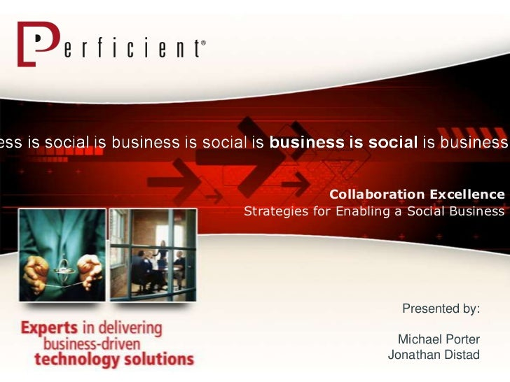Collaboration Excellence: Strategies for Enabling a Social Business