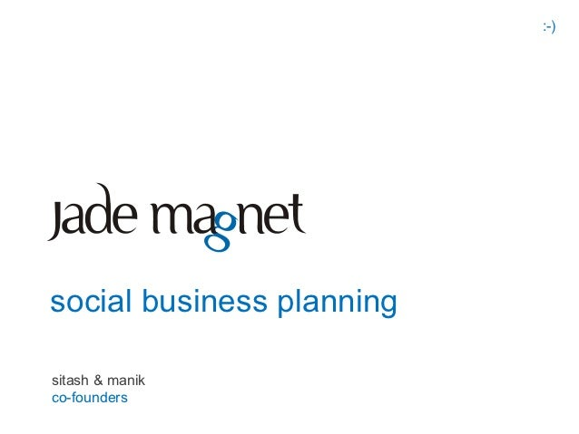 :-)social business planningsitash & manikco-founders