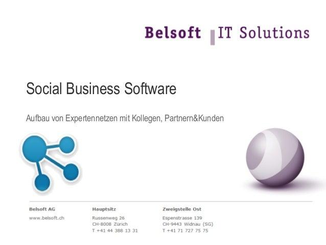 Social Business SoftwareAufbau von Expertennetzen mit Kollegen, Partnern&Kunden