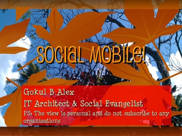 Social Mobile - Mobile based social computing!