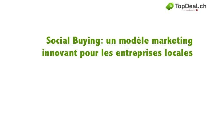 Social Buying: un modèle marketinginnovant pour les entreprises locales