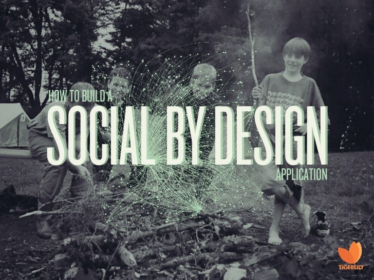 HOW TO BUILD ASOCIAL BY DESIGN APPLICATION