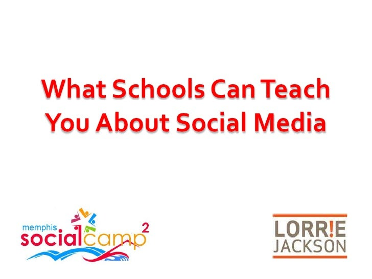 What Schools Can Teach You About Social Media<br />
