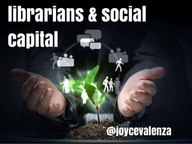 Librarians and Social Capital
