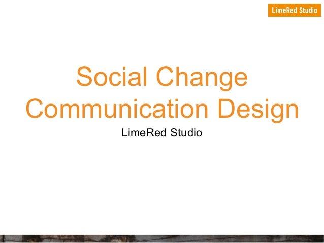 Social Change Communication Design LimeRed Studio