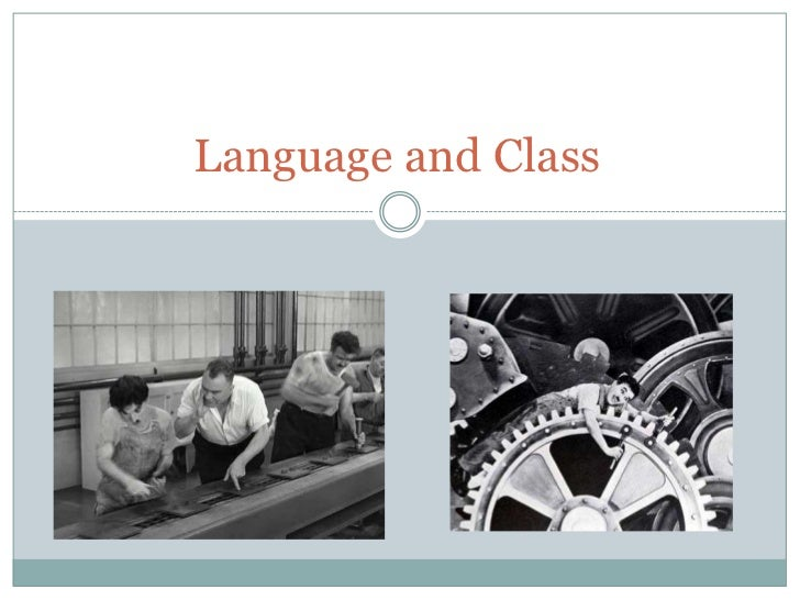 Language and Class