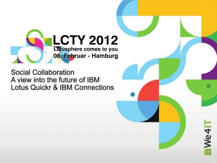 Social Collaboration: A view into the future of IBM Lotus Quickr & IBM Connections (We4IT)