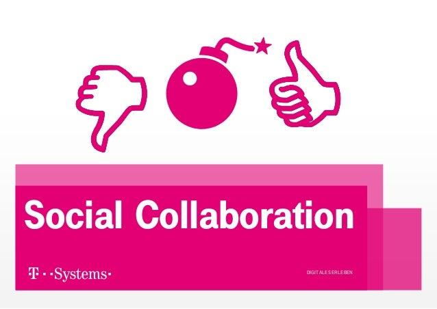 Social Collaboration                 DIGITALES ERLEBEN