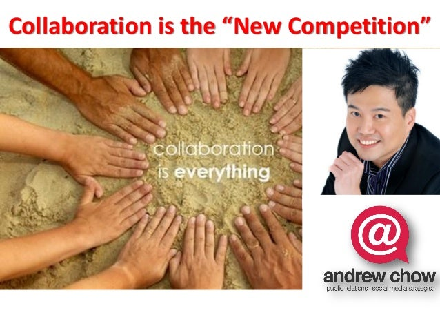 """Collaboration is the """"New Competition"""""""