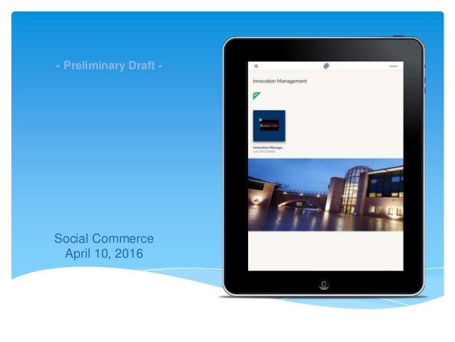 The Amaté platform Social Commerce April 10, 2016 - Preliminary Draft -