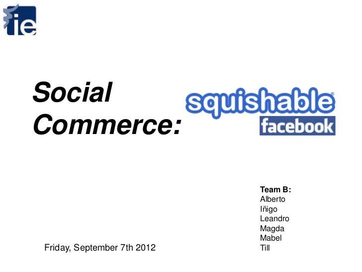 Social commerce   squishable facebook - 06-09-2012-final