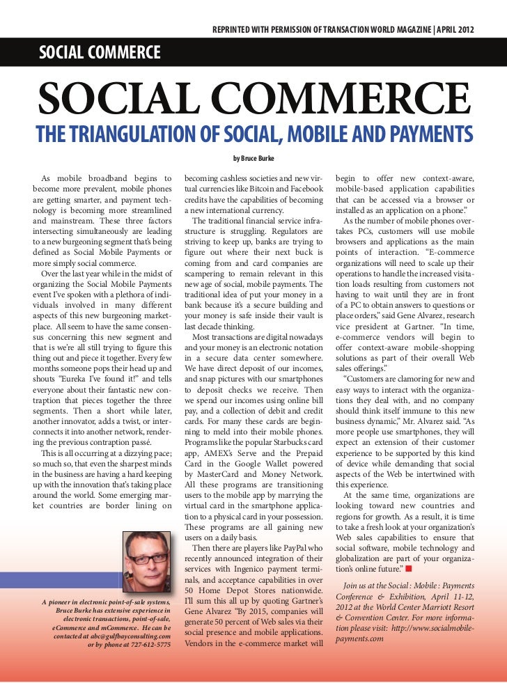 REPRINTED WITH PERMISSION OF TRANSACTION WORLD MAGAZINE | APRIL 2012 SOCIAL COMMERCE SOCIAL COMMERCETHE TRIANGULATION OF S...