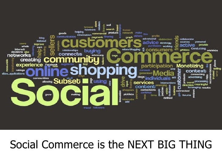 Social Commerce is the NEXT BIG THING