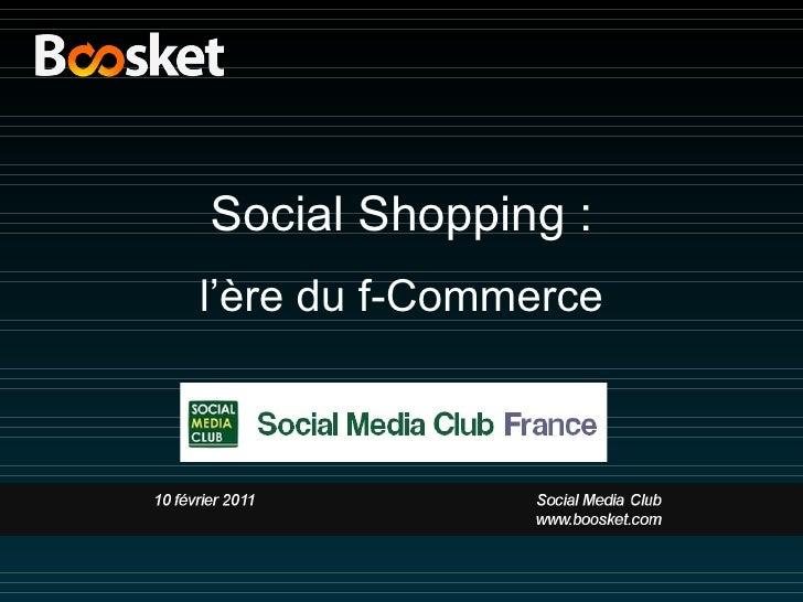 Social Shopping : l 'ère du f-Commerce