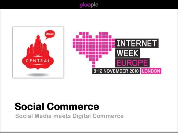 Warren Knight - Social Commerce Presentation Internet Week