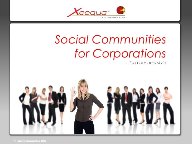 Social Communities for Corporations …it's a business style