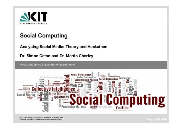Social computing, Analysing Social Media: Theory and Hackathon