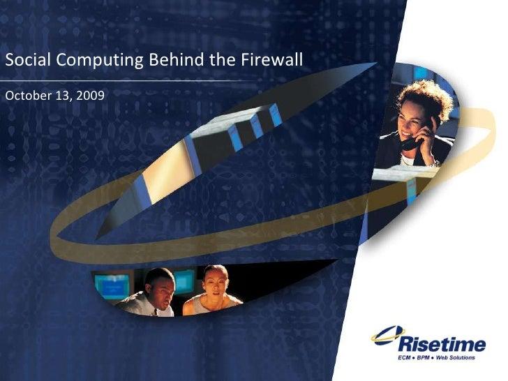 Social Computing Behind the Firewall