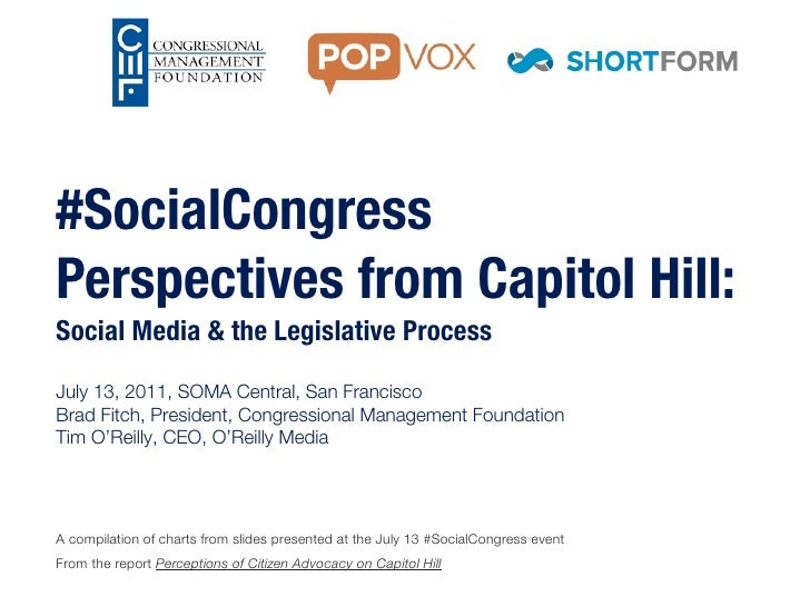 #SocialCongressPerspectives from Capitol Hill:Social Media & the Legislative ProcessJuly 13, 2011, SOMA Central, San Franc...