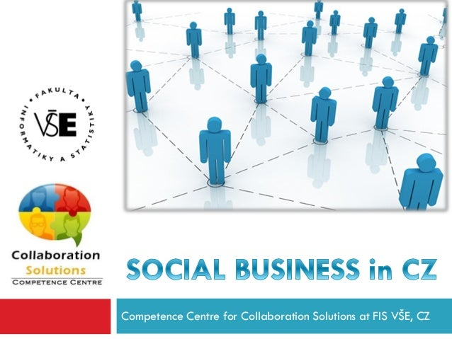 Competence Centre for Collaboration Solutions at FIS VŠE, CZ
