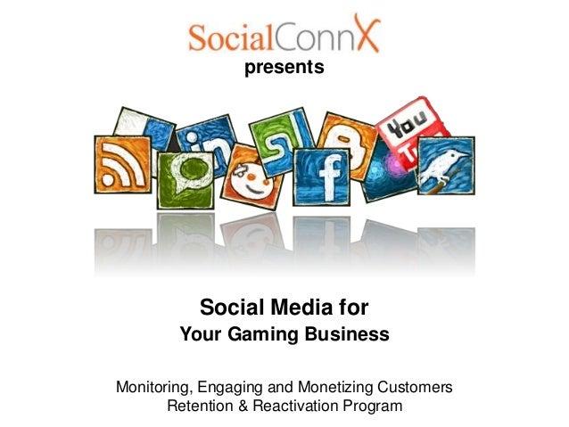 SocialConnX - Social Media for the Gaming Industry