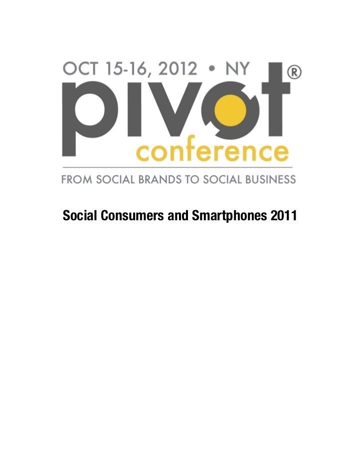 Social consumers and smartphones 2011
