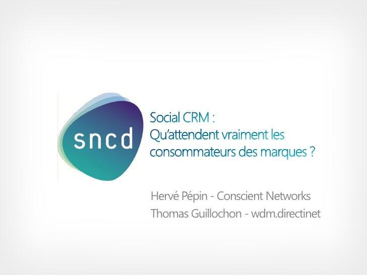 Hervé Pépin - Conscient NetworksThomas Guillochon - wdm.directinet
