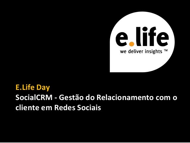 Social Crm Elife Day Lisboa 7 de Abril