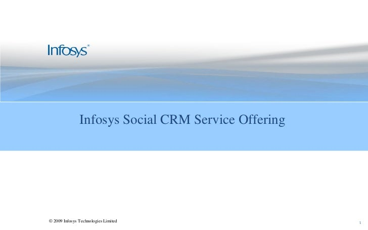 Infosys Social CRM Service Offering<br />1<br />