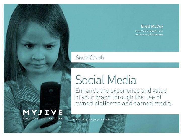 Social Crush: Social Media Case Study