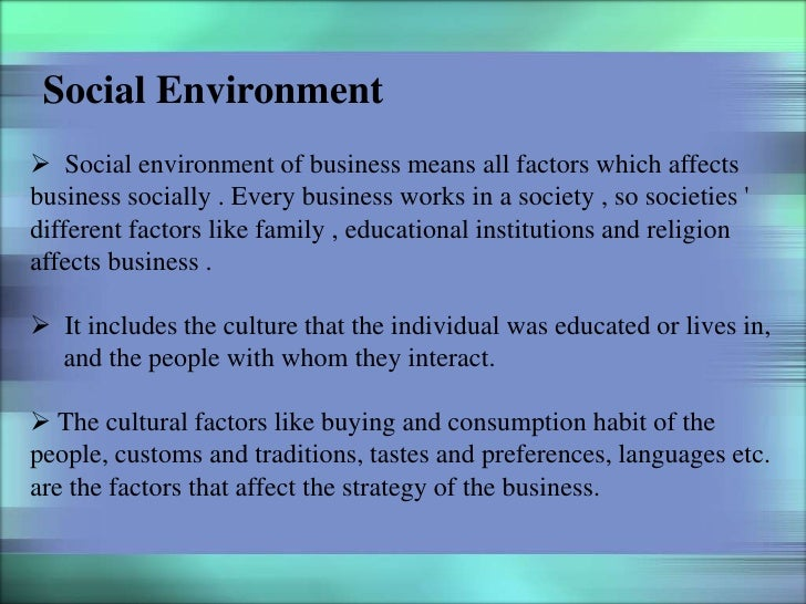 business in china cultural factors How social factors affect business environment  finds many practices there familiar, but if he went to china, not so much  you cannot overlook the cultural .