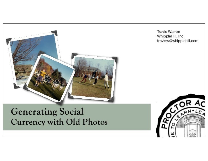 Social Currency and Old Photos