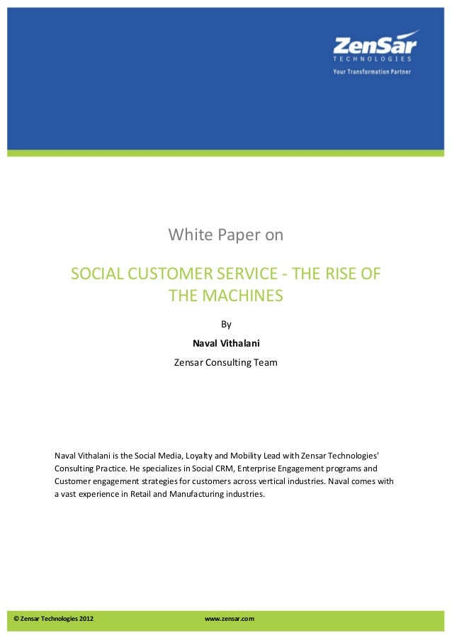 White Paper on                  SOCIAL CUSTOMER SERVICE - THE RISE OF                             THE MACHINES            ...