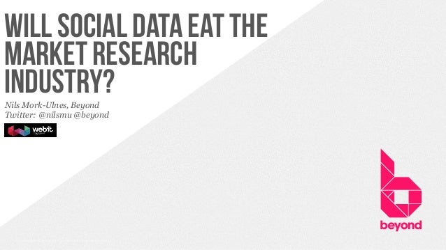 Will social data eat the market research industry? A look at the opportunities and challenges of using social data.