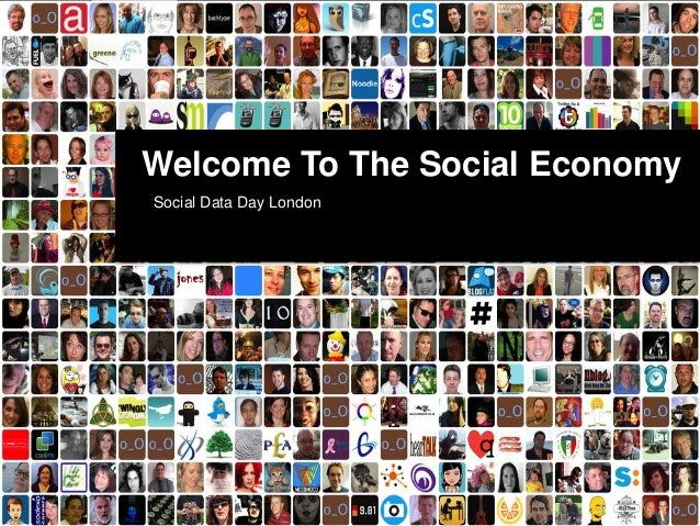 Welcome To The Social Economy Social Data Day London