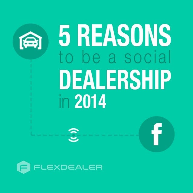 5 Reasons to be a Social Dealership in 2014