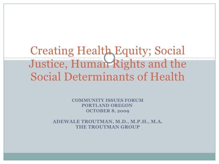 Social Determinants of Health - Dr. Adewale Troutman