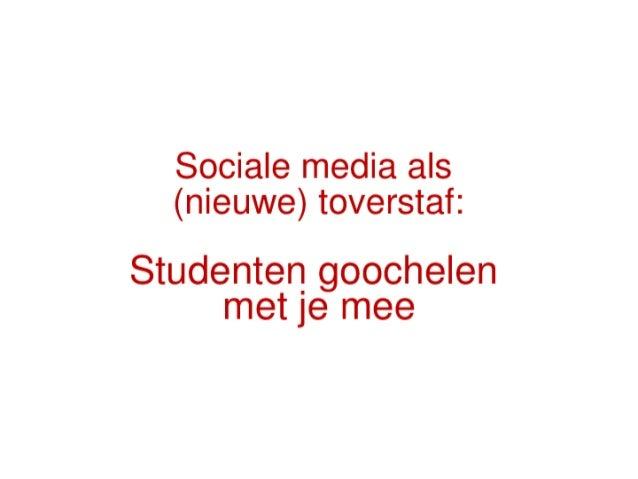 Sociale media als (nieuwe) toverstaf: studenten goochelen met je mee