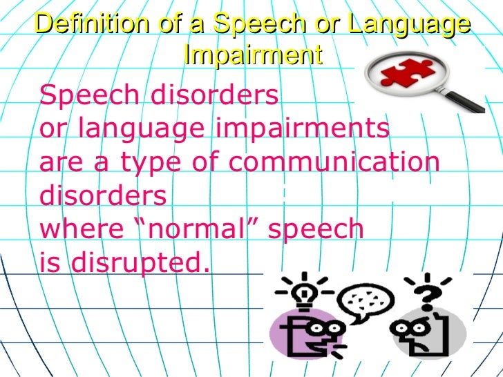 speech disorders informational speech Choose a topic from our great informative essay topics list and write the informative speech of your dream back to top facts about eating disorders.