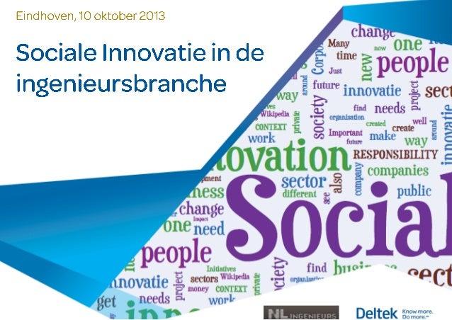 Sociale innovatie in de ingenieursbranche - Themaochtend 10 oktober 2013