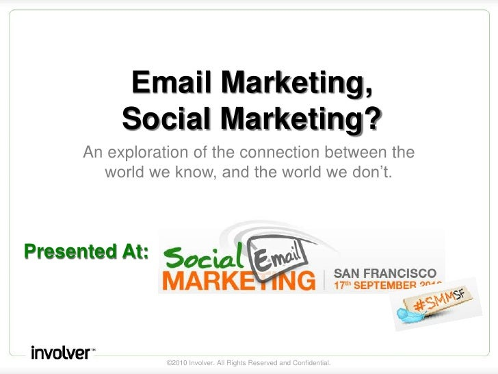 Email Marketing,Social Marketing?<br />An exploration of the connection between the world we know, and the world we don't....